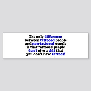 Tattooed People Difference V2 Bumper Sticker