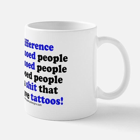 Tattooed People Difference V2 Mug