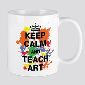 Keep Calm Teach Art Mug