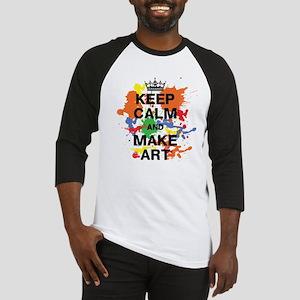 Keep Calm and Make Art Baseball Jersey