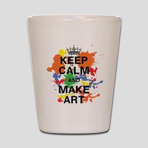 Keep Calm and Make Art Shot Glass