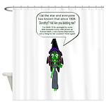 Elphabas a Diva... Shower Curtain