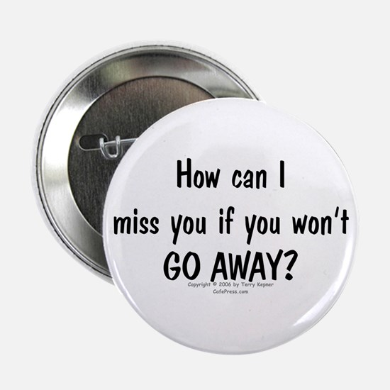 Can Miss You? Button