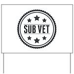Sub Vet Badge Yard Sign