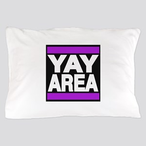 yay area purple Pillow Case