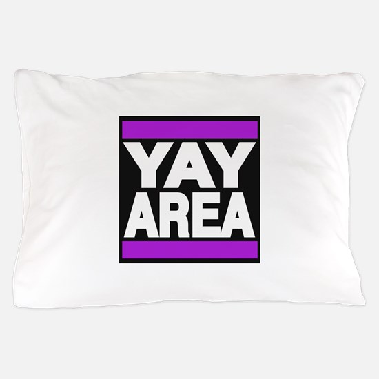 yay area purple Pillow Case