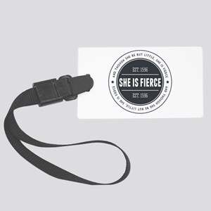 She is Fierce Badge Large Luggage Tag