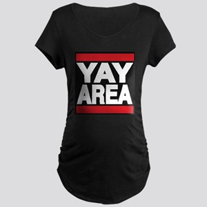 yay area red Maternity T-Shirt