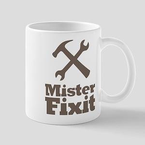 Mister Fix It Mr. Fixit Mug