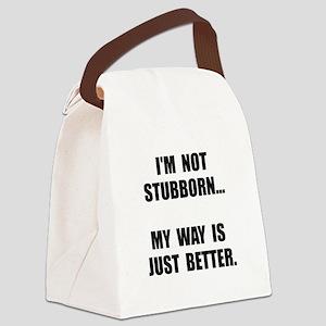 Not Stubborn Canvas Lunch Bag