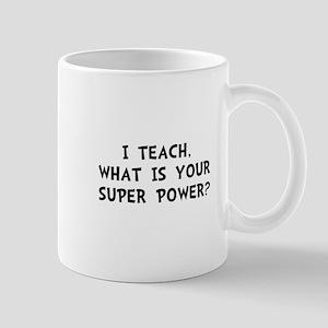 Teach Super Power Mug