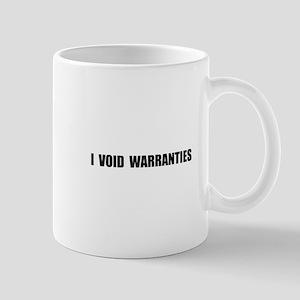 Void Warranties Mug