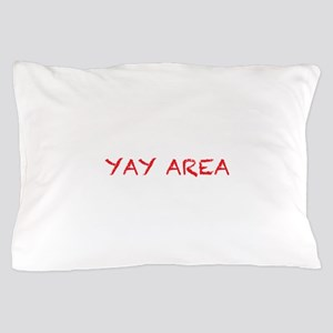 yay area4 red Pillow Case