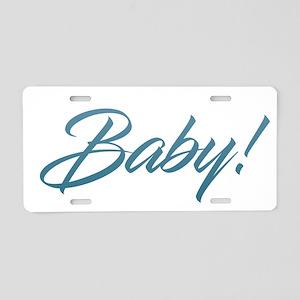 Baby! Aluminum License Plate
