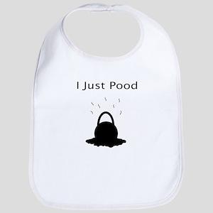 I Just Pood Bib