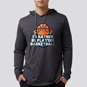 Rather Be Playing Basketball Mens Hooded Shirt