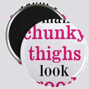 Chunky Thighs Funny Baby Magnet