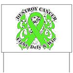 Destroy Non-Hodgkins Cancer Yard Sign