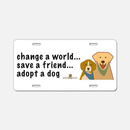Adopt a Dog Aluminum License Plate