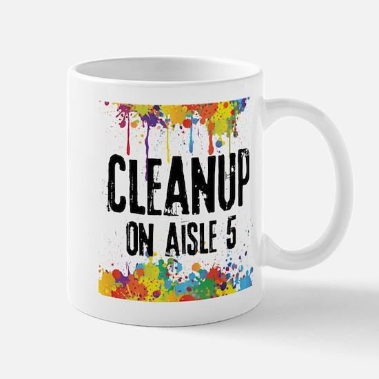 Cleanup on Aisle 5 Mug