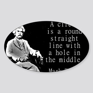 A Circle Is A Round Straight Line - Twain Sticker