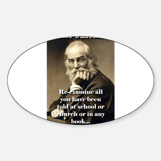 Re-Examine All You Have Been Told - Whitman Sticke