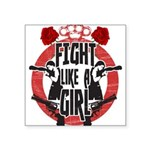 Fight like a girl Square Sticker 3