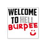 welcome to Burpee Square Sticker 3