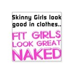 fit-girls-look-great-naked Square Sticker 3