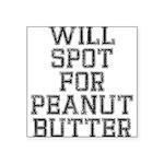 will-spot-for-pb Square Sticker 3
