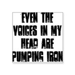 even-the-voices-in-my-head Square Sticker 3