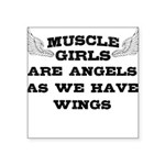 muscle-girls-have-wings Square Sticker 3