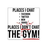 places-i-dont-chat2 Square Sticker 3