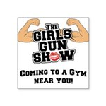 girls-gun-show Square Sticker 3