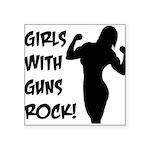 girls-with-guns-rock Square Sticker 3