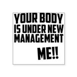 your-body-is-under Square Sticker 3