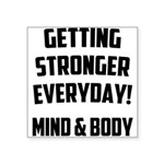 getting-stronger Square Sticker 3