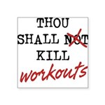 thou-shall-b Square Sticker 3