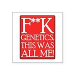 fuck-genetics Square Sticker 3
