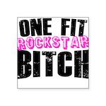 one-fit-ROCKbitch Square Sticker 3