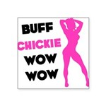 BUFF-CHICKIE-Sil Square Sticker 3