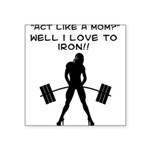 iron-mom Square Sticker 3