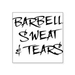 BarbellSweatTears Square Sticker 3