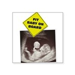 fit-baby-on-board Square Sticker 3
