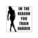 im-the-reason Square Sticker 3