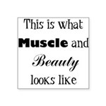 beauty-and-muscle Square Sticker 3