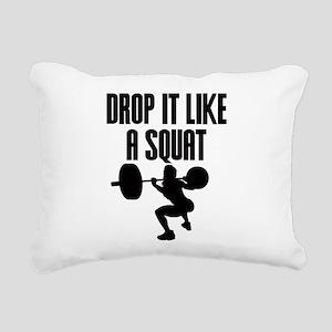 Drop it like a squat Rectangular Canvas Pillow