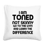 i-am-toned Square Canvas Pillow