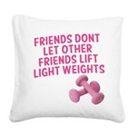 friends-dont-let-other-friends-girly Square Ca