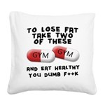 to-loose-fat-fook Square Canvas Pillow